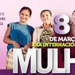Neste 8 de março, dia Internacional da Mulher