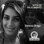 Nota de Falecimento – Vanessa Braga